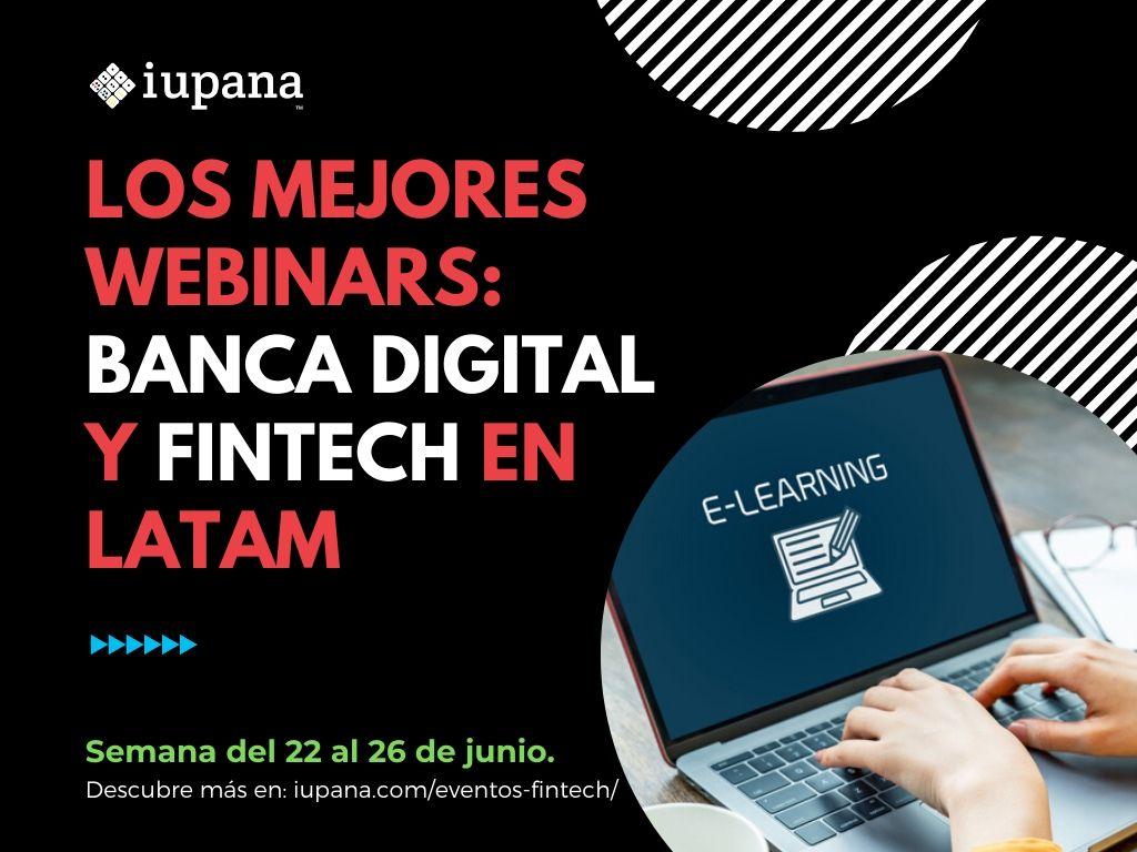 Webinars de banca digital y fintech: Pagos digitales; E-Commerce; WealthTech, y más