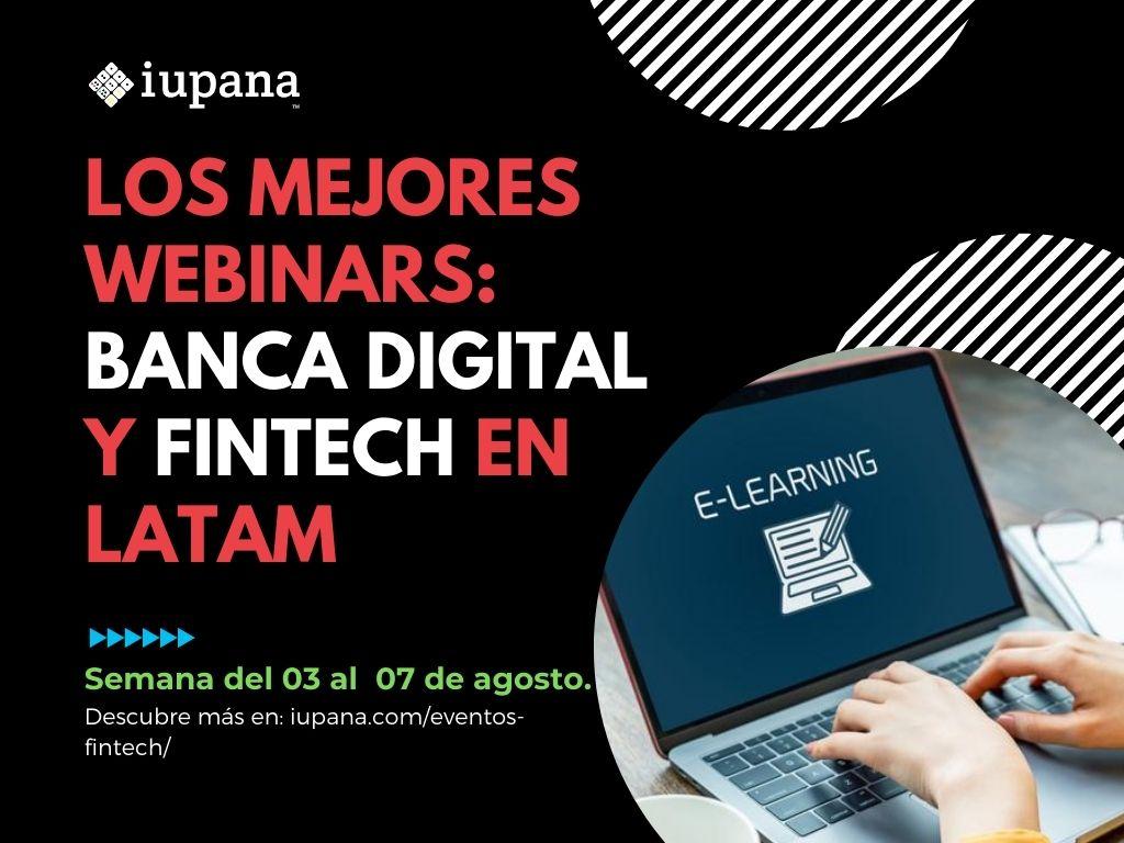 Webinars: El futuro de los pagos; Seguros y tecnología; Cibercrimen