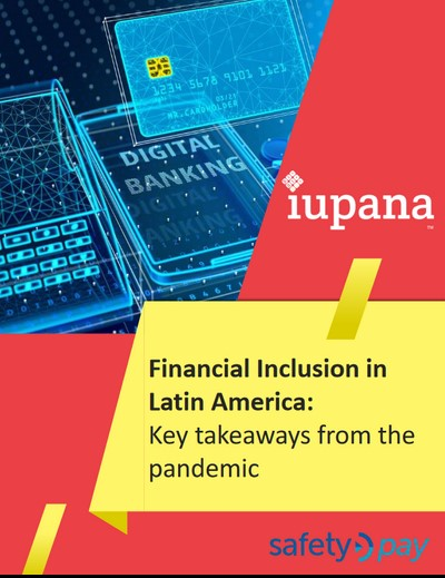 Financial Inclusion in Latin America: Key takeaways from the pandemic