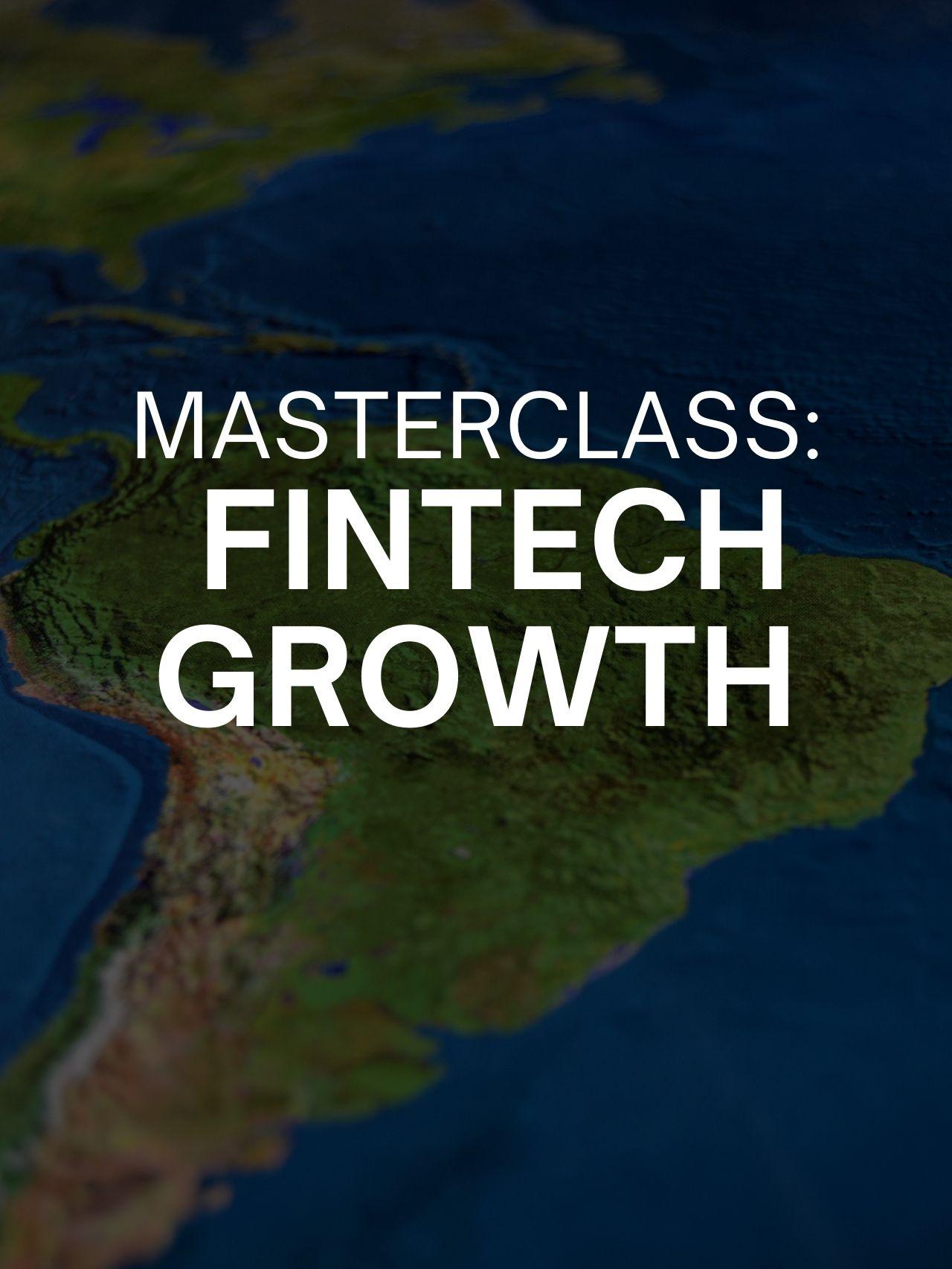 Masterclass: Internationalizing fintech - Strategies and challenges